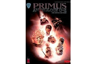 Primus Anthology: O Thru Z: For Guitar and Bass (Play It Like It Is Guitar & Bass)