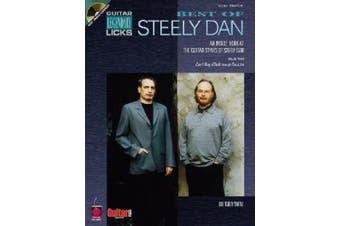 Best of Steely Dan: An Inside Look at the Guitar Styles of Steely Dan (Guitar Legendary Licks)