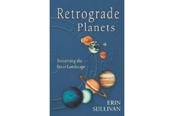 Retrograde Planets: Traversing the Inner Landscape