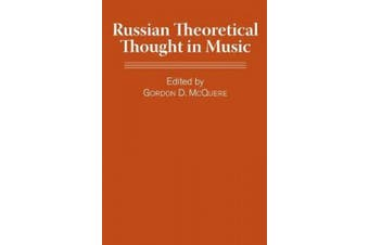 Russian Theoretical Thought in Music