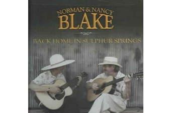 Back Home in Sulphur Springs [Norman & Nancy Blake] *