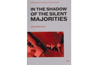 In the Shadow of the Silent Majorities (In the Shadow of the Silent Majorities)
