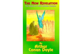 The New Revelation: The Coming of a New Spiritual Paradigm