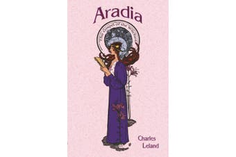 Aradia: The Gospels of the Witches