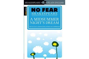 A Midsummer Night's Dream (No Fear Shakespeare) (No Fear Shakespeare)