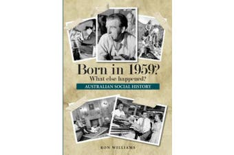 Born in 1959?: What Else Happened?