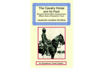 The Cavalry Horse and His Pack