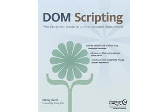 DOM Scripting: Web Design with JavaScript and the Document Object Model