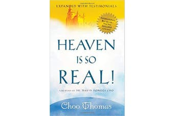 Heaven Is So Real!: Expanded with Testimonials