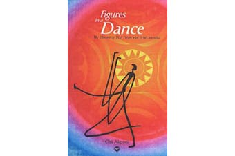 Figures In A Dance: The Theatre of W.B. Yeats and Wole Soyinka