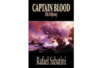 Captain Blood by Rafael Sabatini, Fiction