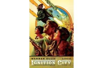 Ignition City, Volume 1