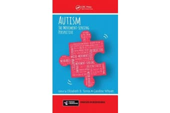 Autism: The Movement Sensing Perspective (Frontiers in Neuroscience)