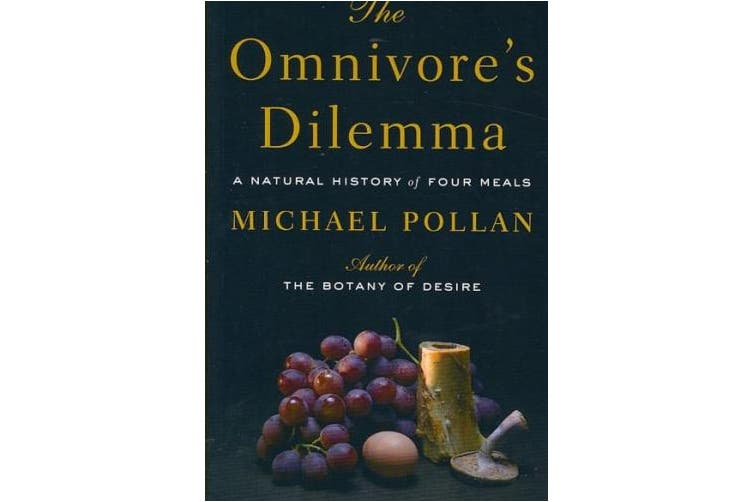 The Omnivore's Dilemma: A Natural History of Four Meals [Large Print]