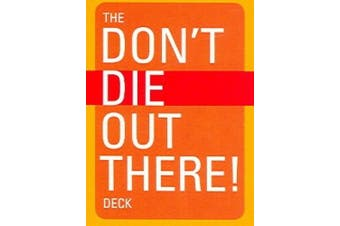 Mountaineers Books 100325 The DoNt Die Out There Deck - Van and Dillman
