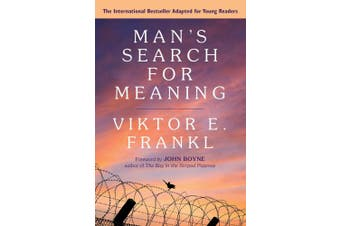 Man's Search for Meaning: Young Adult Edition: Young Adult Edition