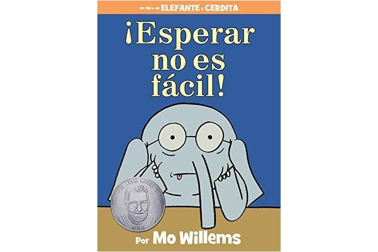esperar No Es F cil! (Spanish Edition) (Elephant and Piggie Book) [Spanish]