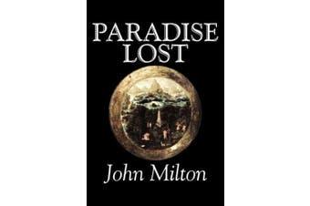 Paradise Lost by John Milton, Poetry, Classics