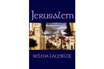 Jerusalem by Selma Lagerlof, Fiction, Historical, Action & Adventure, Fairy Tales, Folk Tales, Legends & Mythology