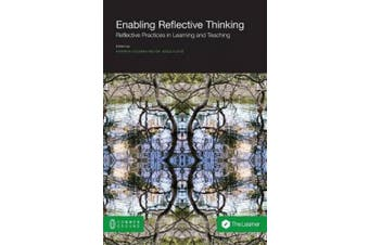 Enabling Reflective Thinking: Reflective Practice in Learning and Teaching