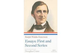 Ralph Waldo Emerson: Essays: First and Second Series: A Library of America Paperback Classic (Library of America)