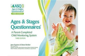 Ages & Stages Questionnaires (R) (ASQ-3 (TM)): Questionnaires: A Parent-Completed Child Monitoring System