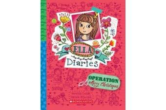 Ella Diaries #9: Operation: Merry Christmas (Ella Diaries)