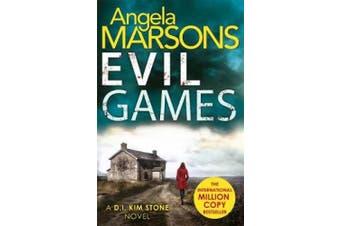 Evil Games: The gripping heart-stopping thriller (Detective Kim Stone Crime Thriller series)