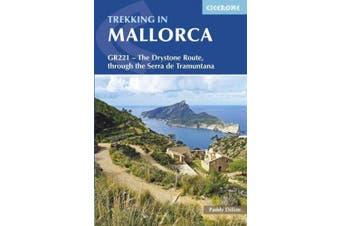 Trekking in Mallorca: GR221 - The Drystone Route