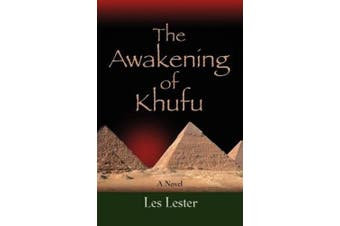 The Awakening of Khufu