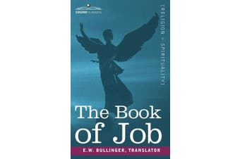 """The Book of Job, Including """"The Oldest Lesson in the World"""""""