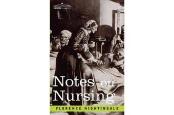 Nightingale, F: Notes on Nursing