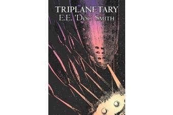 Triplanetary by E. E. 'Doc' Smith, Science Fiction, Adventure, Space Opera
