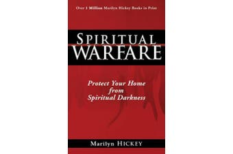 Spiritual Warfare: Protect Your Home from Spiritual Darkness