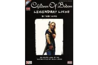 Children of Bodom - Legendary Licks: An Inside Look at the Guitar Style of Alexi Laiho [With CD (Audio)]