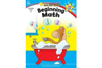 Beginning Math Grade 1 (Home Workbooks: Gold Star Edition)