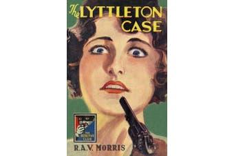 The Lyttleton Case (Detective Club Crime Classics) (Detective Club Crime Classics)