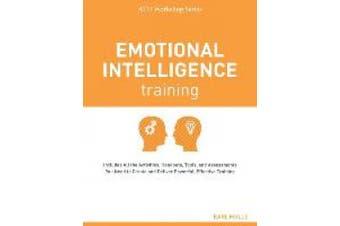 Emotional Intelligence Training (ATD Workshop Series)