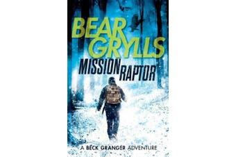 Mission Raptor (A Beck Granger Adventure)