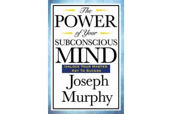 The Power of Your Subconscious Mind [Large Print]