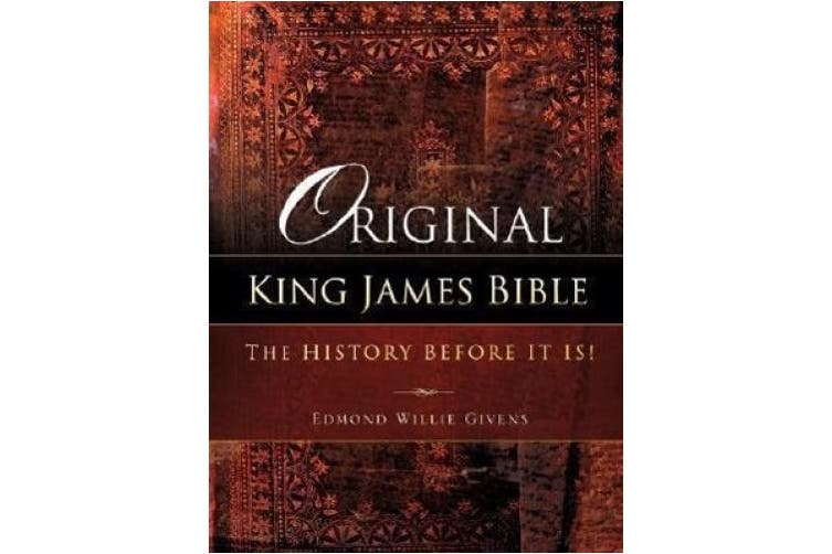 Original King James Bible: The History Before it Is!
