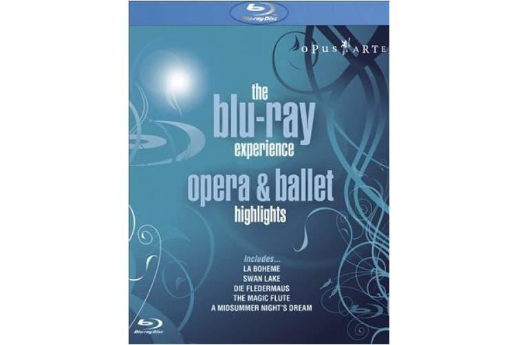 The Blu-ray Experience - Opera and Ballet Highlights [Region B] [Blu-ray]