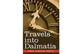 Travels Into Dalmatia