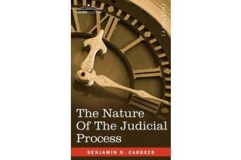 Cardozo, B: Nature of the Judicial Process