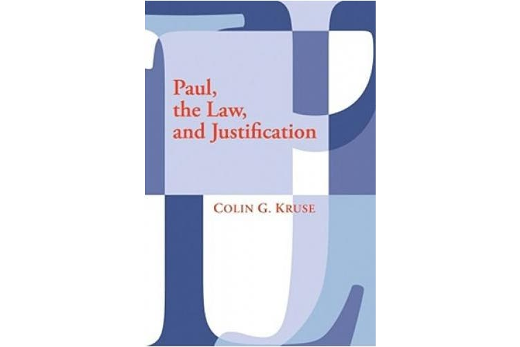 Paul, the Law, and Justification: