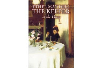 The Keeper of the Door by Ethel May Dell, Fiction, Action & Adventure, War & Military