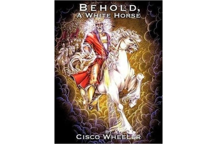Behold A White Horse