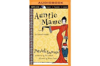 Auntie Mame: An Irreverent Escapade [Audio]