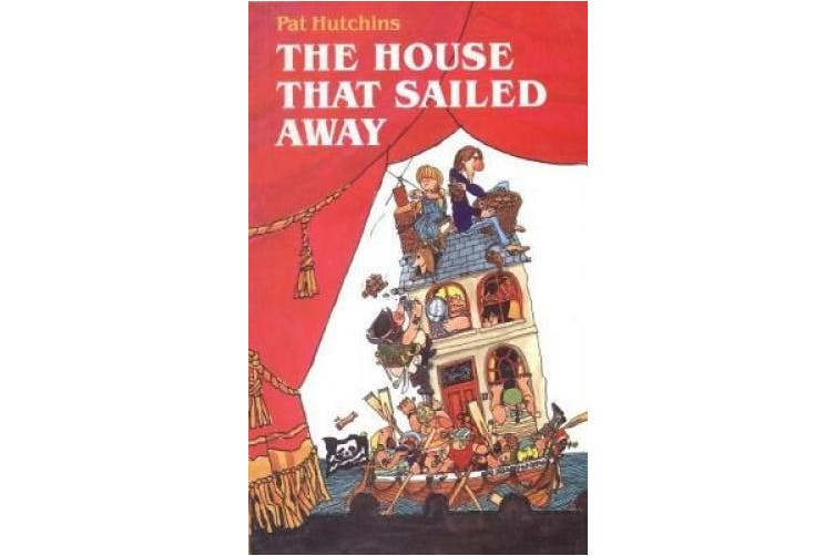 The House That Sailed Away: Play (Oberon Books)