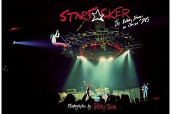 "Starfucker: The ""Rolling Stones"" Live in London '76"